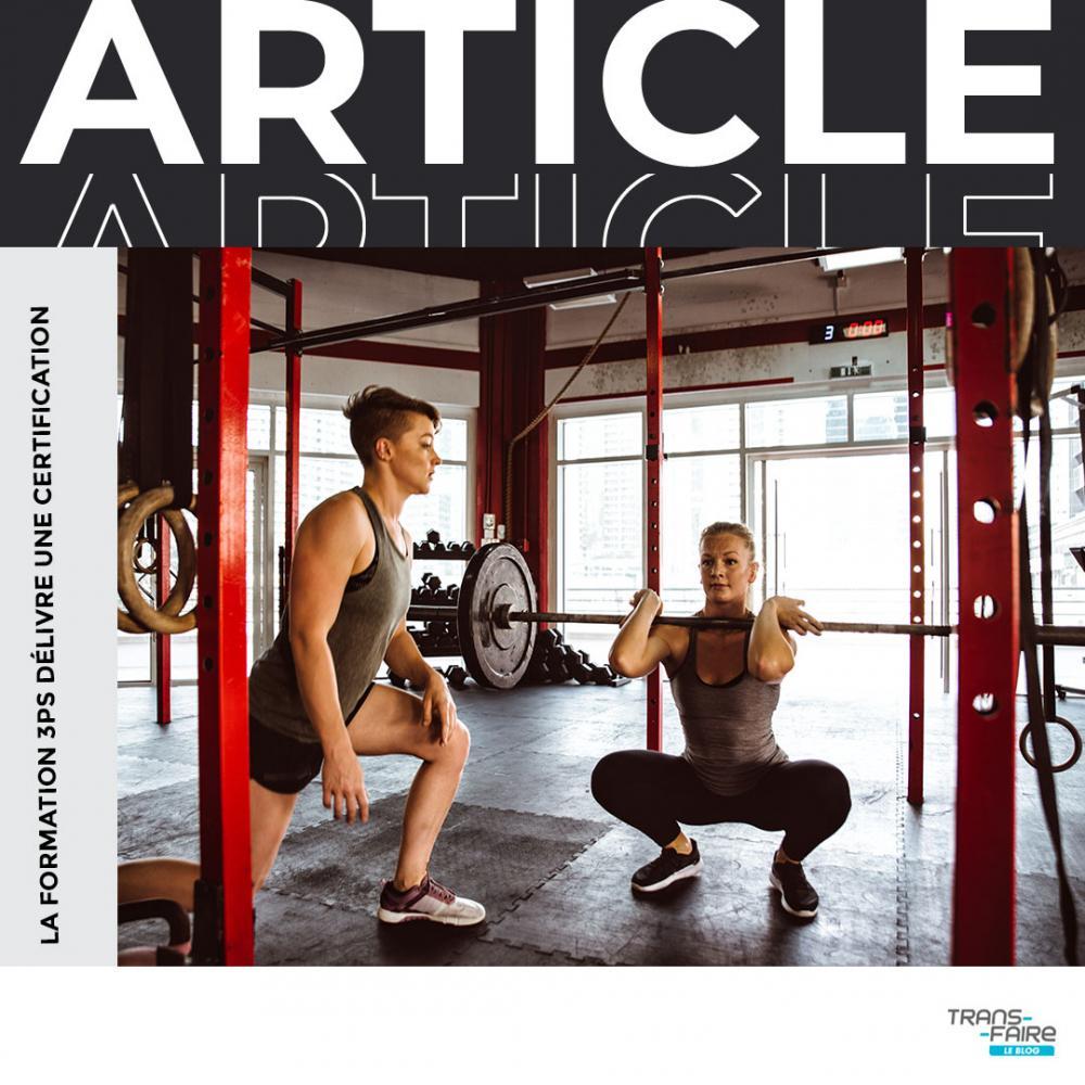 Article du mois de septembre de la newsletter : Préparation physique, une formation certifiée